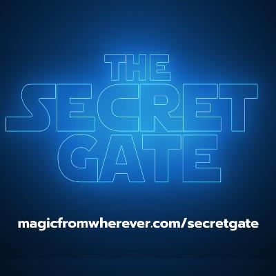 Episode 131 - The Secret Gate Livestream Launch