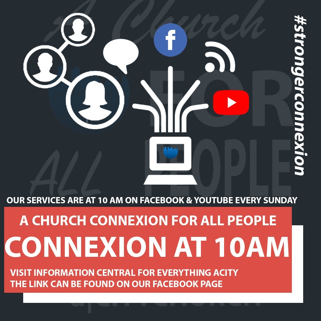 a|CITYCHURCH Connexion at 10am 31 May 2020