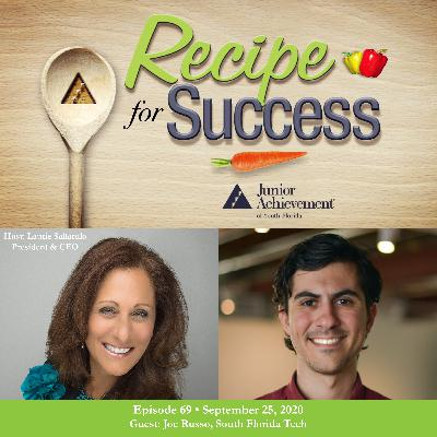 Recipe for Success with Guest Joe Russo, South Florida Tech