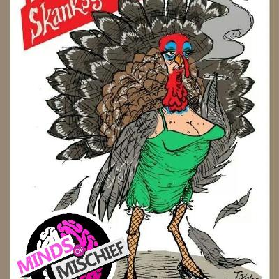 """JC Squared Presents Minds of Mischief- """"Skanksgiving Show"""""""