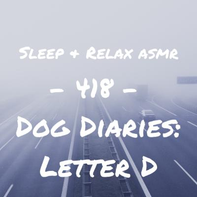 Dog Diaries: Letter D