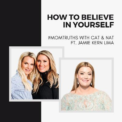 How to Believe in Yourself with Jamie Kern Lima