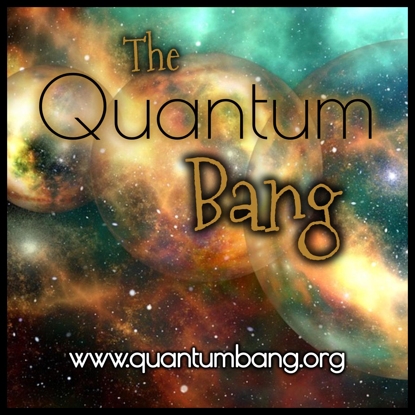 The Quantum Bang Preshow-2019
