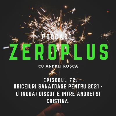 Obiceiuri sănătoase pentru 2021 - o (nouă) discuție între Andrei și Cristina