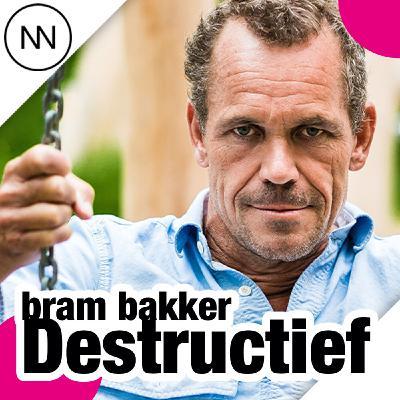 Ongezonde / Destructief Relaties, met Bram Bakker