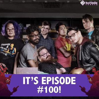 Episode 100: A Very Ragey Celebration