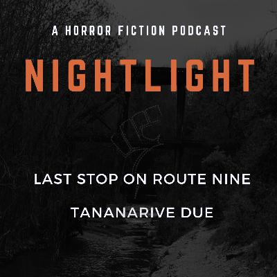 307: Last Stop on Route Nine by Tananarive Due