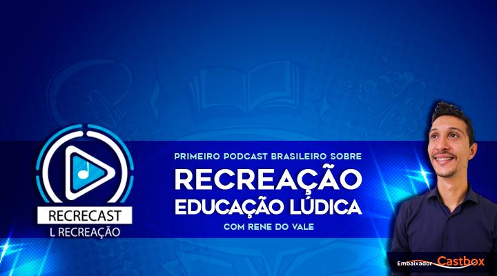 RECRECAST - RECREAÇÃO (OFICIAL)