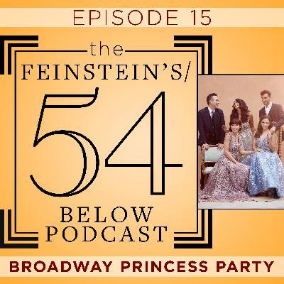 Episode 15: BROADWAY PRINCESS PARTY