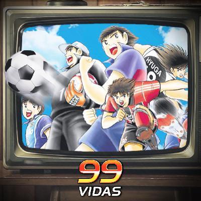 99Vidas 449 - Na TV: Super Campeões