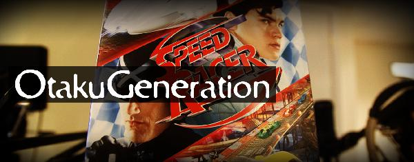 OtakuGeneration.net :: (Show #666) Speed Racer (live action) movie