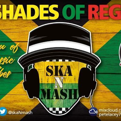 Episode 904: 50 Shades Of Reggae With Ska n Mash 27th Feb 2021 On bootboyradio.net