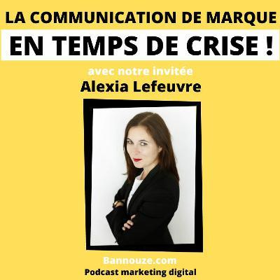 #47 : Communication > La communication de marque en temps de crise