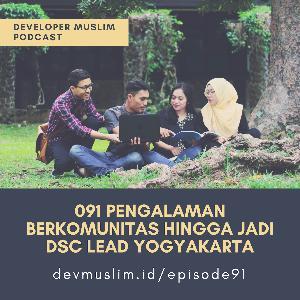 091 Pengalaman Berkomunitas Hingga Jadi DSC Lead Yogyakarta