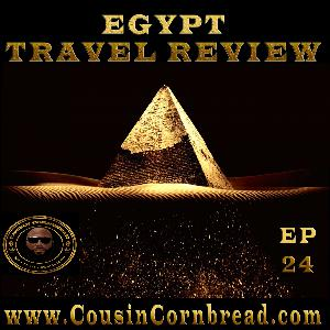 EP 24 Part 1 Egypt Pyramids River Boats Obama Dollars and Bigen Beards