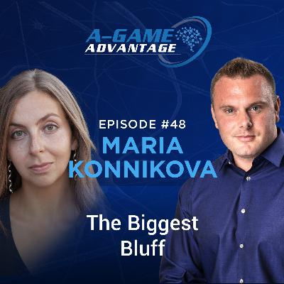 048 - Maria Konnikova - The Biggest Bluff