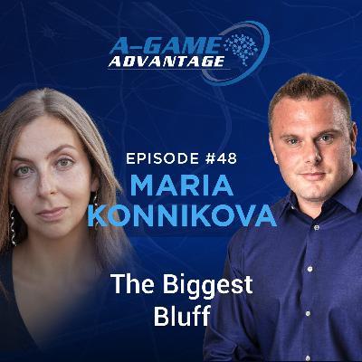 048 - Maria Konnikova - The Biggest Bluff