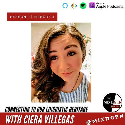 Connecting to Our Linguistic Heritage with Ciera Villegas
