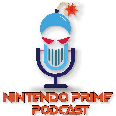 Nintendo Direct Predictions & Expectations | Nintendo Prime Podcast Conversation