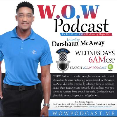 Darshaun McAway- Best-Selling Children's Book Author, Host of WOWpodcast