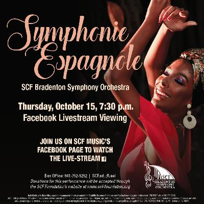Symphonie Espagnole-Presented by the SCF Bradenton Symphony Orchestra, Thursday, October 15, 7:30 PM-Facebook Livestream