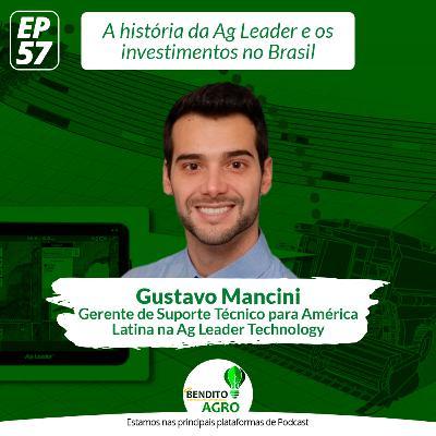 #57 - A história da Ag Leader e os investimentos no Brasil