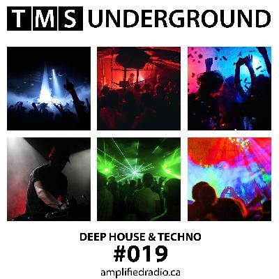 #19 TMS Underground-DEEP HOUSE