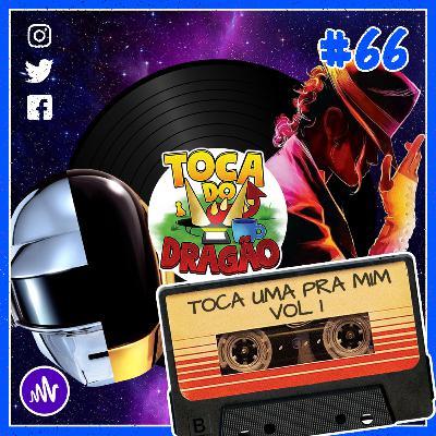 TDD EP#66 | TOCA UMA PRA MIM (VOL.1)