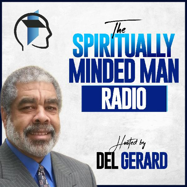 The Spiritually Minded Man | Listen Free on Castbox