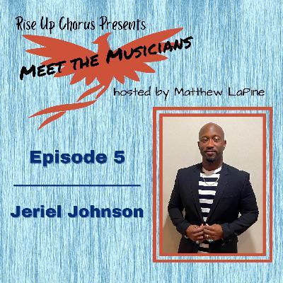 Episode 5: Meet Jeriel Johnson