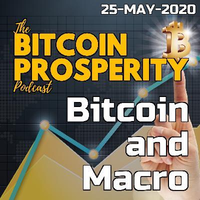 Bitcoin & Macro: 25-May-2020   Bitcoin Prosperity (13)