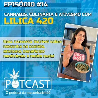 #14 | Cannabis, culinária e ativismo com Lilica420