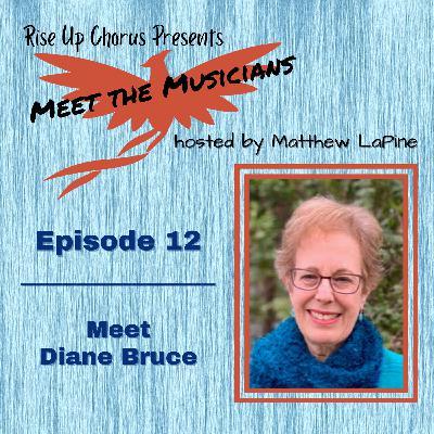 Episode 13: Meet Diane Bruce