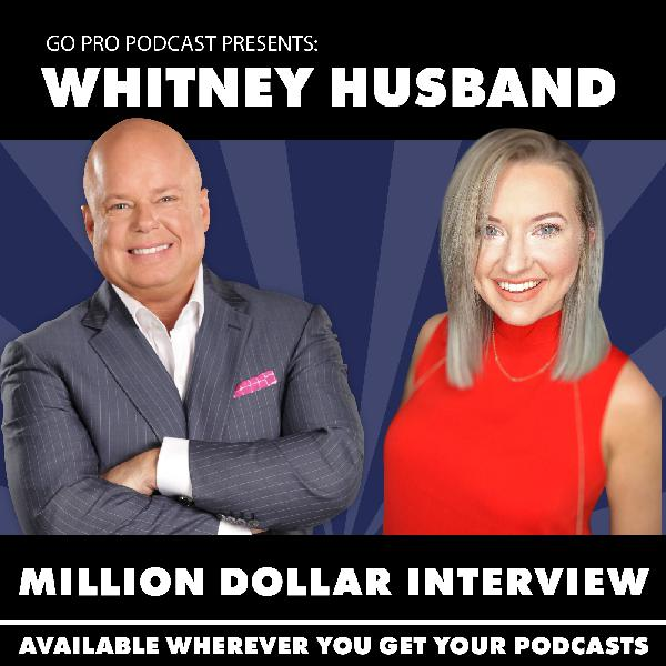 Whitney Husband:  Million Dollar Interview
