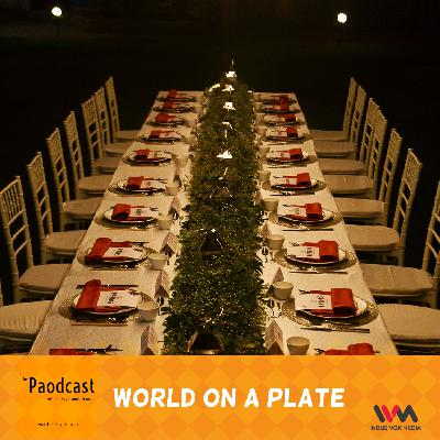 Ep. 97: World On A Plate