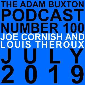 EP.100 - JOE CORNISH & LOUIS THEROUX