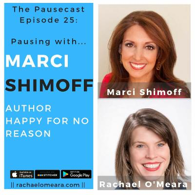 The Pausecast Ep. 25 Marci Shimoff