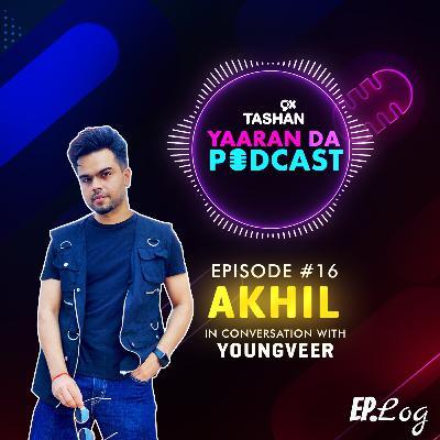 Ep 16: 9x Tashan Yaaran Da Podcast ft. Akhil