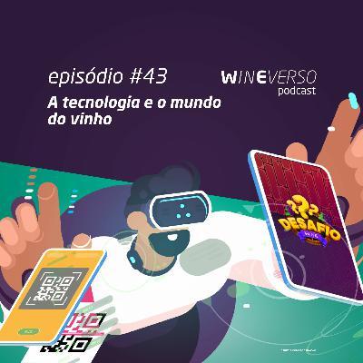 A tecnologia e o mundo do vinho