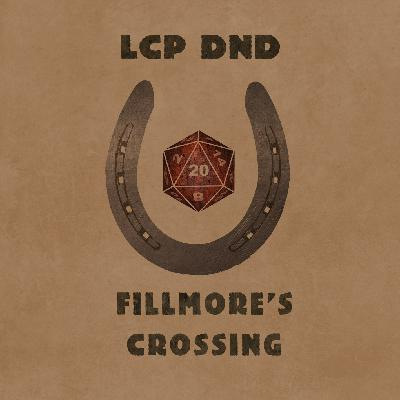 Fillmore's Crossing | Episode 4 | Sauntering Into Town