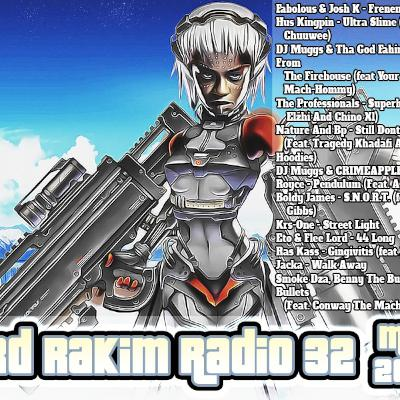 Lord Rakim Radio Show #32 - May 2020