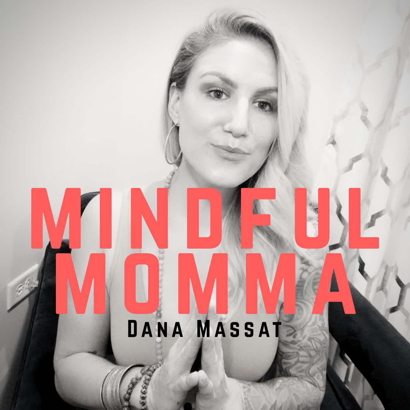 Mindful Momma | Dana Massat | Mental Health