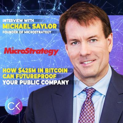 🏦$425M in Bitcoin can Future-proof Your Public Company (w Michael Saylor & Constantin Kogan)