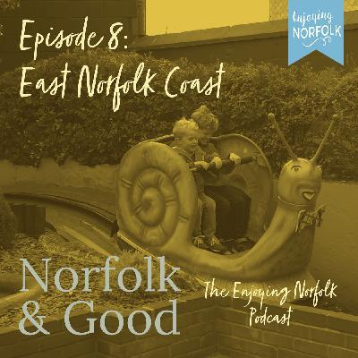 Norfolk Coast: East Norfolk