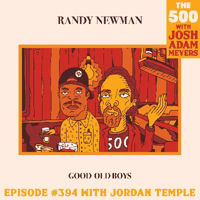 394: Randy Newman - Good Old Boys - Jordan Temple