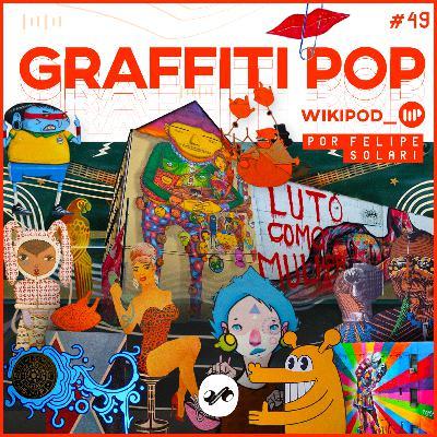 GRAFFITI - A ARTE DE RUA QUE CONQUISTOU O MUNDO!