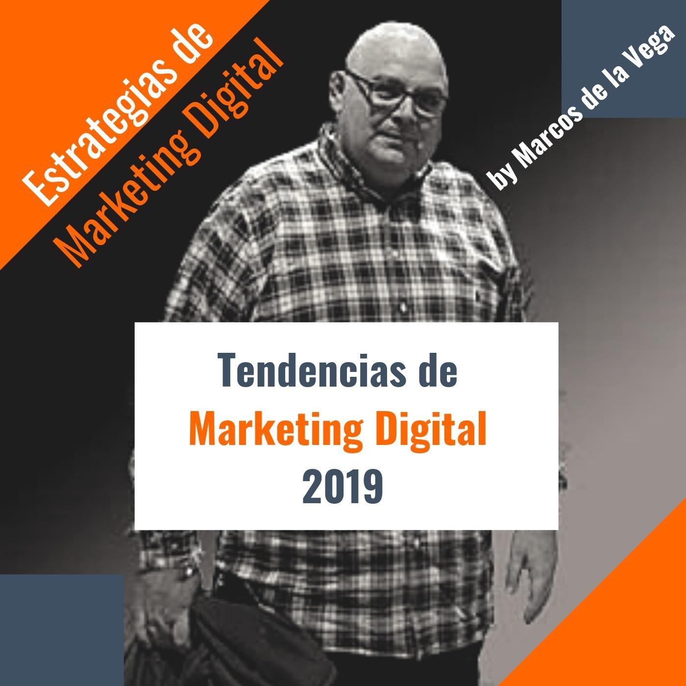 Tendencias de Marketing Digital 2019