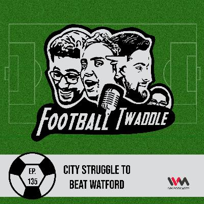 City Struggle to beat Watford
