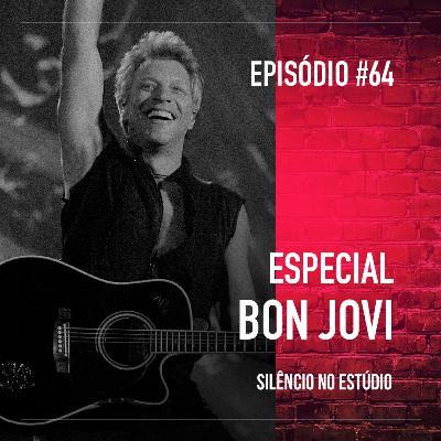 #64 - Especial Bon Jovi