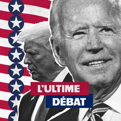 Biden vs Trump : L'ultime débat